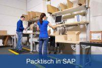 Packtisch in SAP