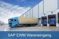 SAP EWM Wareneingang