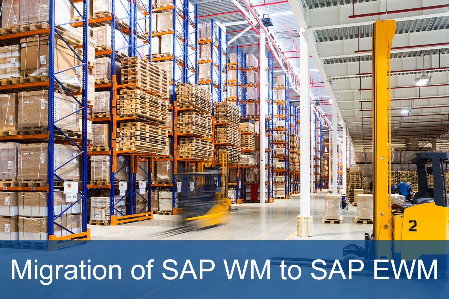 Migration of SAP WM to SAP EWM - First step to industry 4 0